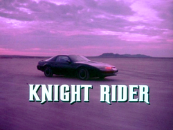 From: Knight Rider opening credits.