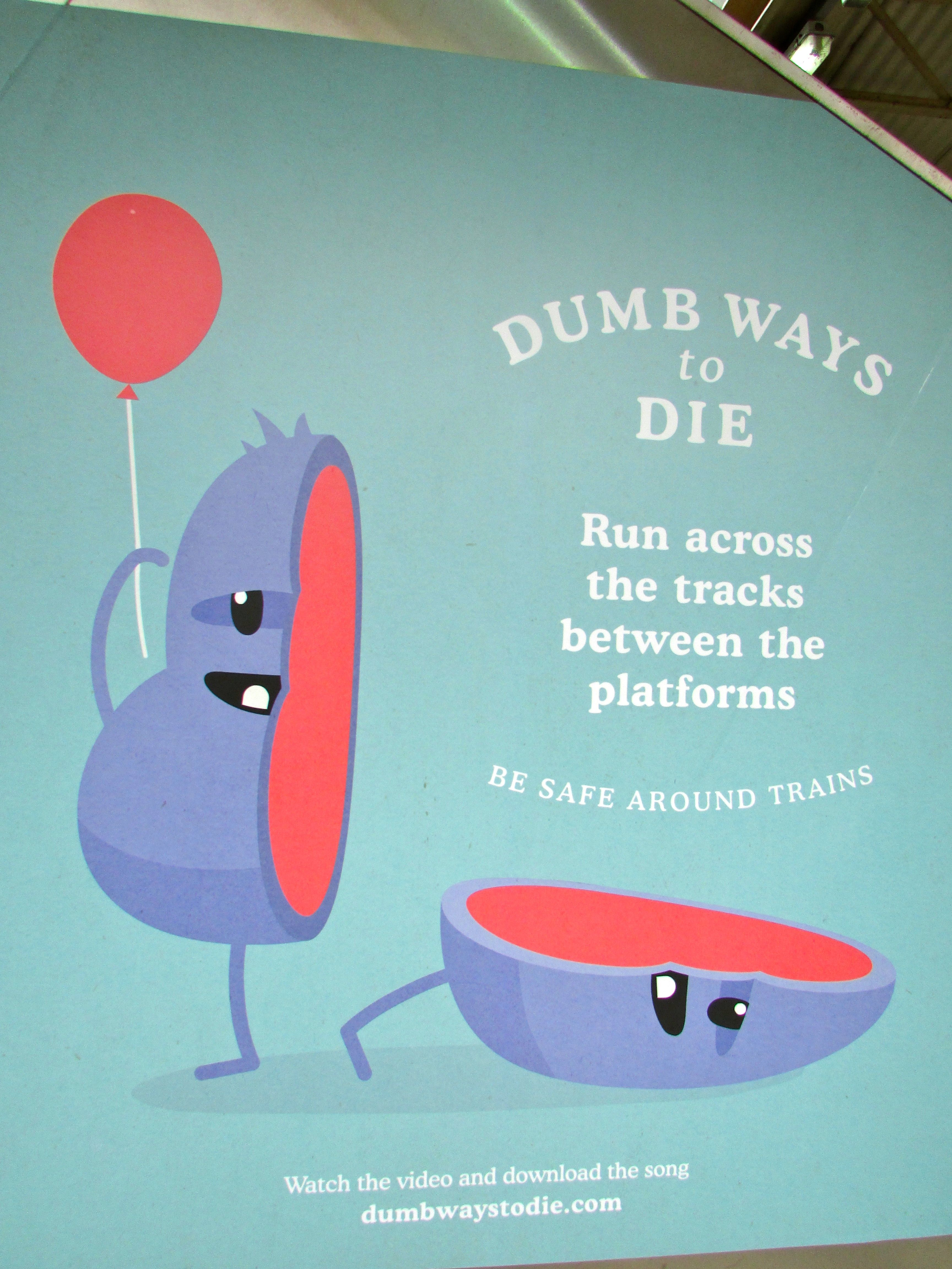 Signs Of The Times Ldquo Dumb Ways To Die Rdquo Ndash A Twisted Yet