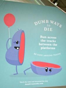 Dumb ways to Die poster